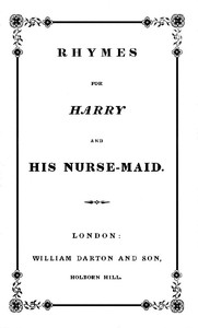 Rhymes for Harry and His Nurse-Maid