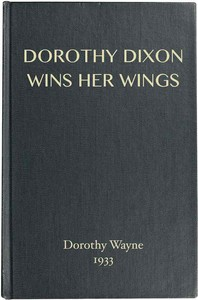 Cover of Dorothy Dixon Wins Her Wings