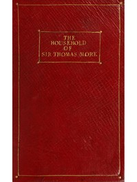 Cover of The Household of Sir Thomas More