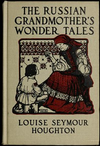 Cover of The Russian Grandmother's Wonder Tales