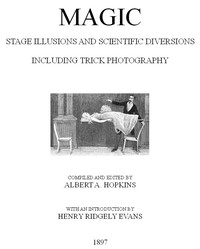 Cover of Magic, Stage Illusions and Scientific Diversions, Including Trick Photography