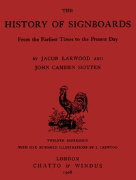Cover of The History of Signboards, from the Earliest times to the Present Day