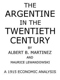 The Argentine in the Twentieth Century