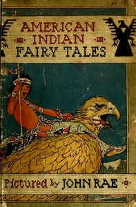 #freebooks – American Indian Fairy Tales by W. T. Larned