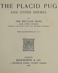 Cover of The Placid Pug, and Other Rhymes