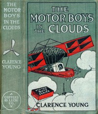 Cover of The Motor Boys in the Clouds; or, A Trip for Fame and Fortune