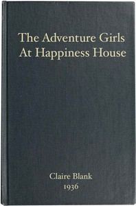 Cover of The Adventure Girls at Happiness House