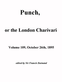 Punch, or the London Charivari, Vol. 109, October 26, 1895