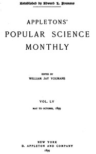 Cover of Appletons' Popular Science Monthly, July 1899Volume LV, No. 3, July 1899