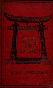 Cover of The Old World and Its Ways Describing a Tour Around the World and Journeys Through Europe