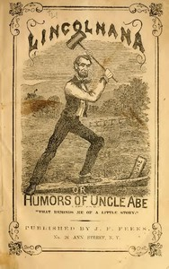 Cover of Lincolniana; Or, The Humors of Uncle Abe