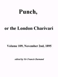 Cover of Punch, or the London Charivari, Vol. 109, November 2nd, 1895