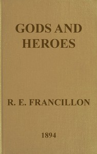 Cover of Gods and Heroes; or, The Kingdom of Jupiter