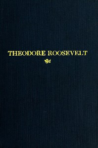 Cover of Theodore Roosevelt An Address Delivered by Henry Cabot Lodge Before the Congress of the United States