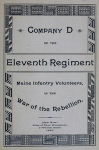 Cover of Roster and Statistical Record of Company D, of the Eleventh Regiment Maine Infantry Volunteers With a Sketch of Its Services in the War of the Rebellion
