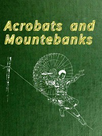 Cover of Acrobats and Mountebanks