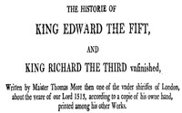 Chronicles of England, Scotland and Ireland (3 of 6): England (5 of 9)The History of Edward the Fift and King Richard the Third Unfinished