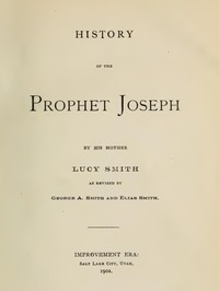 History of the Prophet Joseph, by His Mother