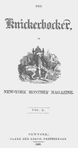 The Knickerbocker, Vol. 10, No. 1, July 1837