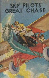 Cover of The Sky Pilot's Great Chase; Or, Jack Ralston's Dead Stick Landing
