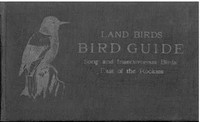 Bird Guide: Land Birds East of the Rockies, from Parrots to Bluebirds