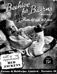 Cover of Beehive for Bairns, Vol. 2: From 1st Size to 2 Years With Special Supplement: Bed Jackets