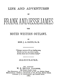 Cover of Life and adventures of Frank and Jesse James, the noted western outlaws