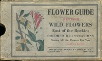 Flower Guide: Wild Flowers East of the Rockies (Revised and with New Illustrations)