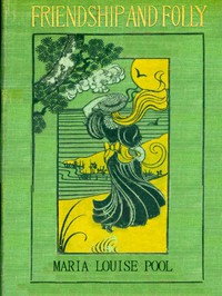Cover of Friendship and Folly: A Novel