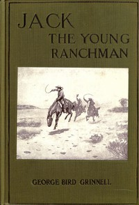 Jack, the Young Ranchman: A Boy's Adventures in the Rockies