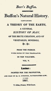Cover of Buffon's Natural History. Volume 05 (of 10) Containing a Theory of the Earth, a General History of Man, of the Brute Creation, and of Vegetables, Minerals, &c. &c