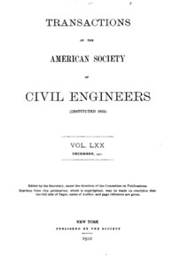 Cover of Transactions of the American Society of Civil Engineers, Vol. LXX, December, 1910