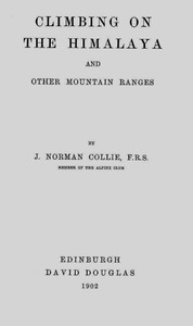 Cover of Climbing on the Himalaya and Other Mountain Ranges