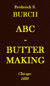 Cover of ABC Butter Making: A Hand-Book for the Beginner