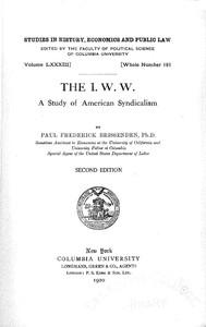 The I. W. W.: A Study of American Syndicalism