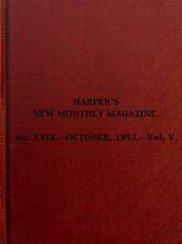 Cover of Harper's New Monthly Magazine, Vol. V, No. XXIX., October, 1852