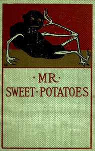 Mr. Sweet Potatoes, and Other Stories
