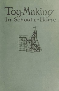 Toy-Making in School and Home