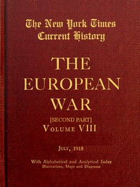 Cover of New York Times Current History: The European War, Vol. 8, Pt. 2, No. 1, July 1918