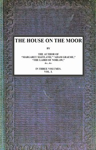 Cover of The House on the Moor, v. 1/3