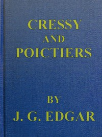 Cover of Cressy and Poictiers: The Story of the Black Prince's Page