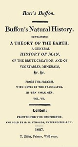 Cover of Buffon's Natural History. Volume 07 (of 10) Containing a Theory of the Earth, a General History of Man, of the Brute Creation, and of Vegetables, Minerals, &c. &c