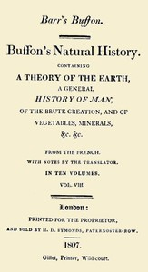 Cover of Buffon's Natural History. Volume 08 (of 10) Containing a Theory of the Earth, a General History of Man, of the Brute Creation, and of Vegetables, Minerals, &c. &c