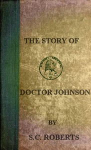 The Story of Doctor Johnson; Being an Introduction to Boswell's Life