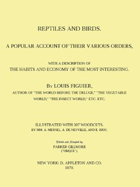 Cover of Reptiles and Birds A Popular Account of Their Various Orders, With a Description of the Habits and Economy of the Most Interesting