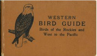 Western Bird Guide: Birds of the Rockies and West to the Pacific