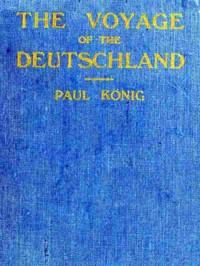 """The Voyage of the """"Deutschland"""""""