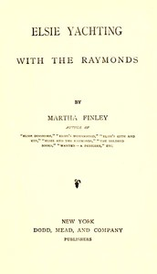 Cover of Elsie Yachting with the Raymonds