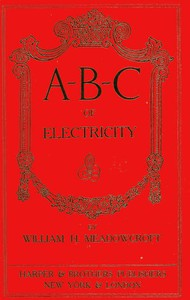 Cover of A-B-C of Electricity