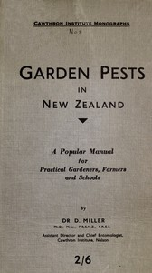 Cover of Garden Pests in New Zealand A Popular Manual for Practical Gardeners, Farmers and Schools